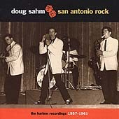 DOUG SAHM - San Antonio Rock: The Harlem Recordings 1957-1961 LP