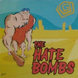 THE HATE BOMBS EP (What A Woman Wants)
