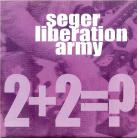 SEGER LIBERATION ARMY - 2+2=? / East Side Story