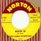 MORTY SHANN AND THE MORTICIANS - Movin' In / Red Headed Woman