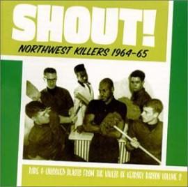 V/A - Shout! Northwest Killers 1964-65 CD