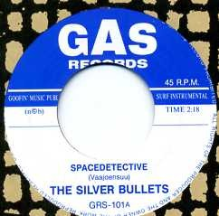 THE SILVER BULLETS - Spacedetective / Phantoma