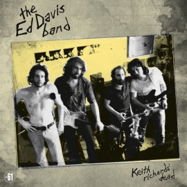 The Ed Davis Band - Keith Richards Dead LP