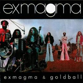 EXMAGMA - Exmagma & Goldball CD