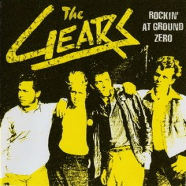 The Gears - Rockin at Ground Zero CD