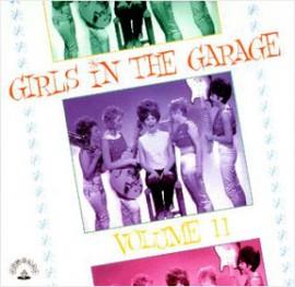 V/A - Girls In The Garage Volume 11 LP