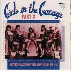 V/A - Girls In The Garage Part 3 CD