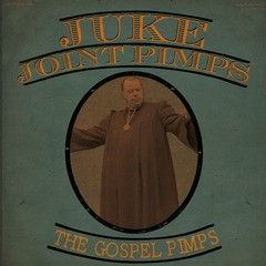 Jukejoint Pimps (Gospel Pimps) - Boogie the Church Down LP