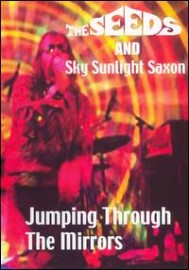 THE SEEDS AND SKY SUNLIGHT SAXON - Jumping Through The Mirrors DVD