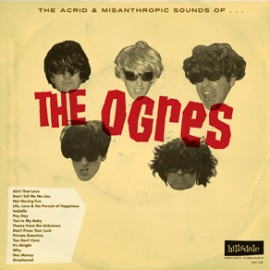 The Ogres - The Acrid and Misanthropic Sounds Of... LP