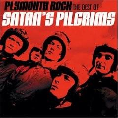 SATAN'S PILGRIMS - Plymouth Rock: The Best Of Satan's Pilgrims CD