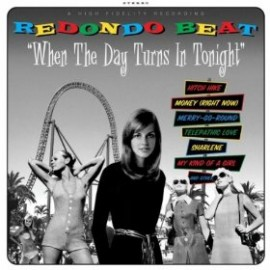 Redondo Beat - When the Day Turns in Tonight CD