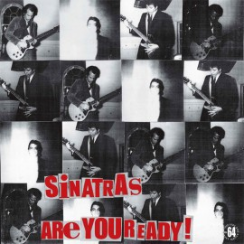 The Sinatras - Are You Ready LP