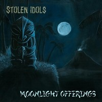 Stolen Idols - Moonlight Offerings
