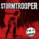 Stormtrooper - Im a Mess LP
