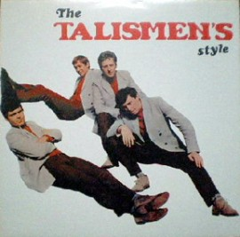 THE TALISMEN - The Talismen's Style LP