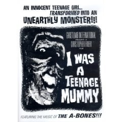 I WAS A TEENAGE MUMMY DVD