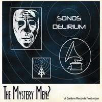 The Mystery Men? - Sounds Delirium