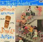 THE TIKIYAKI ORCHESTRA - Swingin' Sounds For The Jungle Jetset! CD