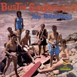 THE TORNADOES - Bustin' Surfboards CD