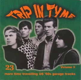 V/A - TRIP IN TYME VOLUME 3: 23 More Time Travelling US '60s Garage Tracks CD