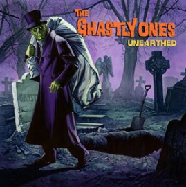THE GHASTLY ONES - Unearthed CD