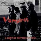 VAMPIRES - A Shot Of Rhythm 'N' Soul LP