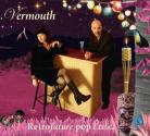 Vermouth - Retrofuture Pop Exotica CD
