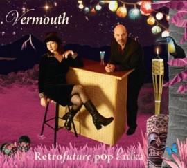 Vermouth - Retrofuture Pop Exotica CD