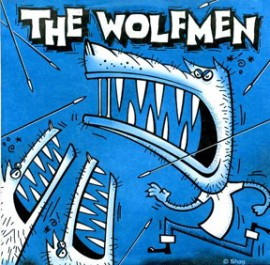 THE WOLFMEN - Wishy Washy Woman / Go Go Fool