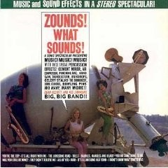 DEAN ELLIOTT AND HIS SWINGING BIG, BIG BAND: Zounds! What Sounds! / JACK FANTASTICO: Music From A Surplus Store CD